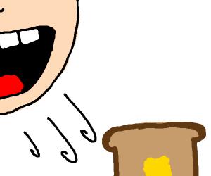 Inhaling toast