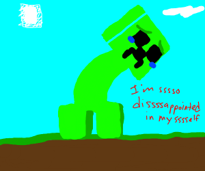 Disappointed creeper