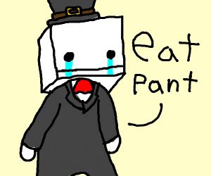 Hatty Hattington tells you to eat pant