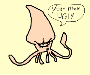 Mean Squid