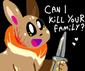 eevee about to destroy your bloodline