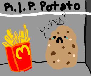 Very sad potato