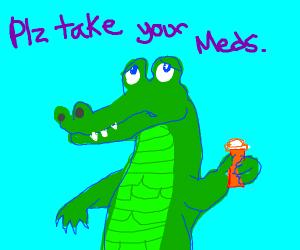 Croc says take pills
