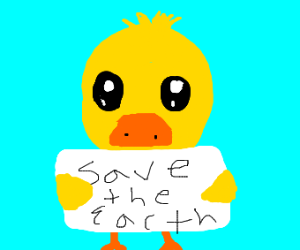 Duck wants us to save the Earth