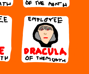 a vampire is the employee of the month