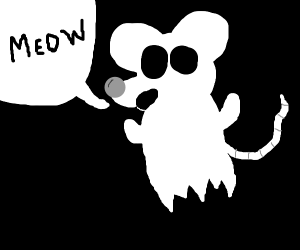Ghost mouse meowing