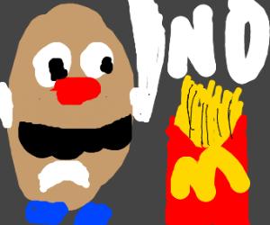 Mr. Potato head sad over french fries