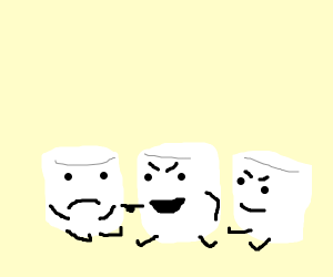 3 marshmallows (2 of them being mean)