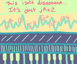 doth thou indulge in enjoyment of jazz