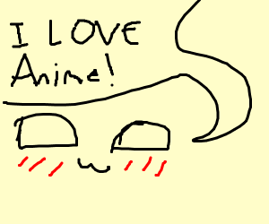 I love anime! OuO