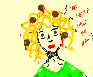 """Spaghetti hair man """"You gotta help me man!!"""""""