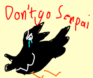 """Don't Go Senpai!"" Says Crow"