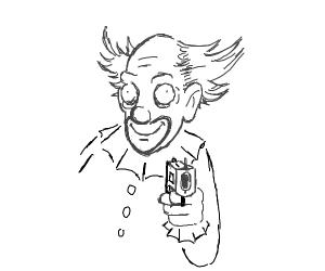 Some clown with a gun