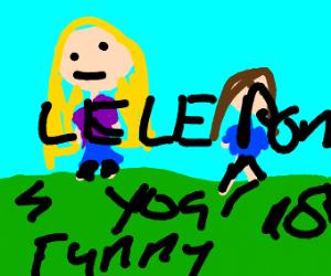 LeLe Pons isnt funny