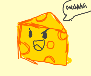 Evil cheese laughing