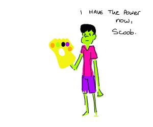 Shaggy has the Infinity Gauntlet