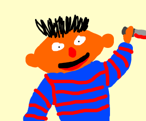 Ernie goes on a killing spree