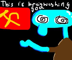 Squidward is brainwashed by communism