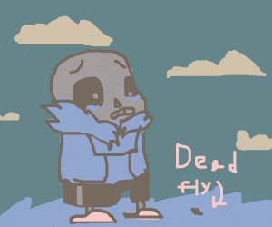 Sans Undertale cries at dead fly