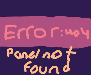Error 404: Panel Not Found