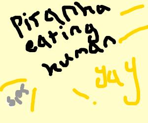 piranha eating human