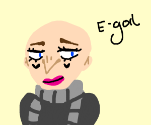 egirl but it's egorl because it's Gru