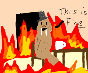 """""""Everything is fine"""" walrus edition"""