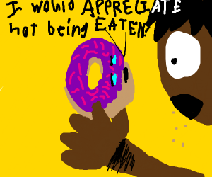 Doughnut would appreciate not being eaten