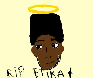 RIP EtikaWorldNetwork (Joy-C