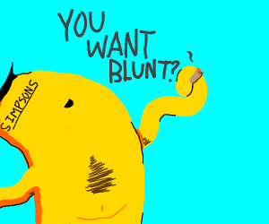 some guy from the Simpsons offering a blunt