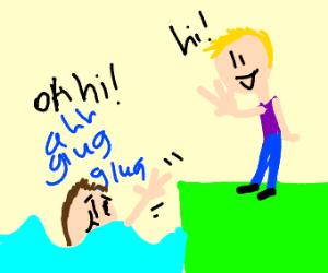 A drowning man waving to a nice man