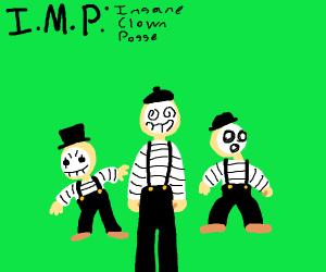 IMP: Insane Mime Posse