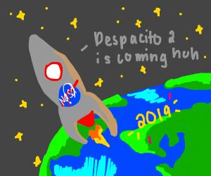 Nasa has confirmed Despacito 2 in 2019