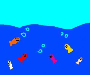 Oh no, the fishes are.... S A D