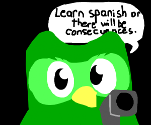 Duolingo Wants You To Learn Spanish Or Die