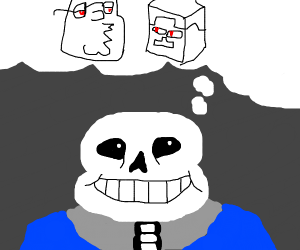 Sans has an idea.