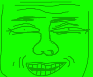 Ugly green guy's face takes up all screen