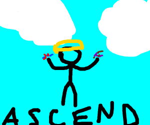 when you A S C E N D