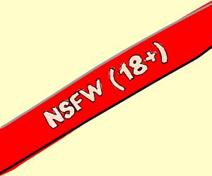 Gosh darn it, it's NSFW(18+)