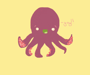 Extremely happy octopus