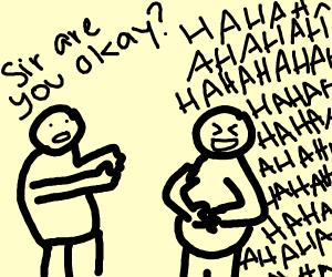 Man asks crazy laughing man if he's ok