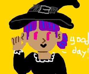 witch saying good day