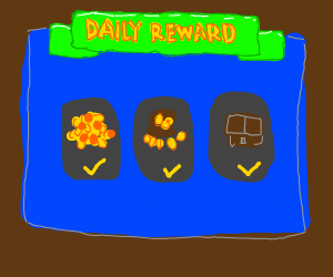 Your daily reward