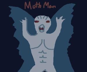 I Am Moth-Man!