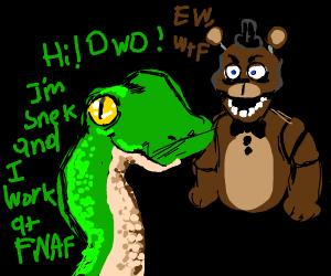 Snake works at Fnaf