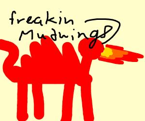 """Red dragon doesn't like """"freakin Mudwings"""""""