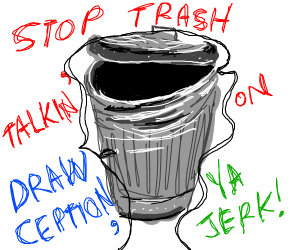 Snarky trash can