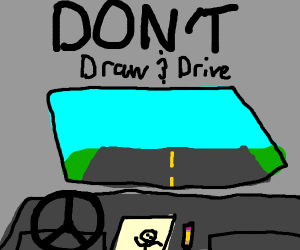 Don't draw and drive