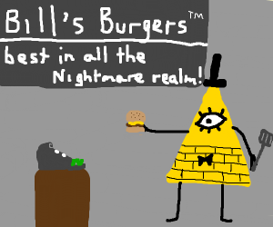 bill cipher dealing burgers