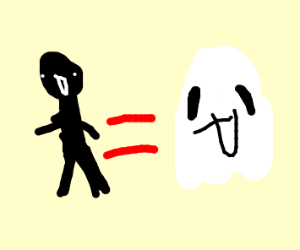 man is equal to his ghost